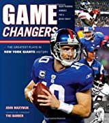 Game Changers: New York Giants: The Greatest Plays in New York Giants History by John Maxymuk (2010-08-01)