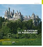 Le Château de Pierrefonds...