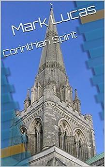 Corinthian Spirit by [Lucas, Mark]