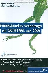Professionelles Webdesign mit (X)HTML und CSS, mit CD