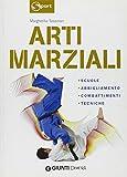 Scarica Libro Arti marziali Scuole abbigliamento combattimenti tecniche Ediz illustrata (PDF,EPUB,MOBI) Online Italiano Gratis
