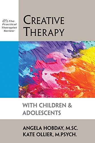 Creative Therapy with Children and Adole...