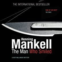 The Man Who Smiled: An Inspector Wallander Mystery