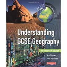 Understanding GCSE Geography Foundation Student Book: For AQA Specification A (Understanding Geography)