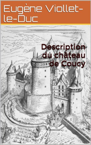 Description du château de Coucy