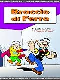 E Lettori Best Deals - Braccio di Ferro - 1 - ottimizzato per lettori solo bianco e nero (Italian Edition)