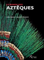 Le monde des Aztèques d'Anne-marie Vie-wohrer