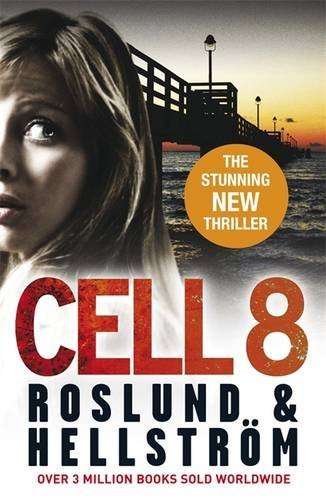 Cell 8 by Anders Roslund (2011-09-15)
