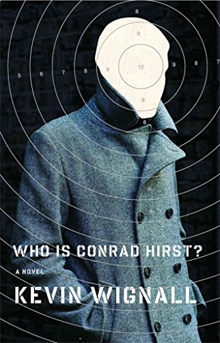 [(Who Is Conrad Hirst?)] [By (author) Kevin Wignall] published on (November, 2007)