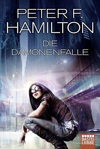 Hamilton, Peter F.: Die Dämonenfalle