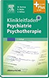 Klinikleitfaden Psychiatrie Psychotherapie: mit Zugang zum Elsevier-Portal