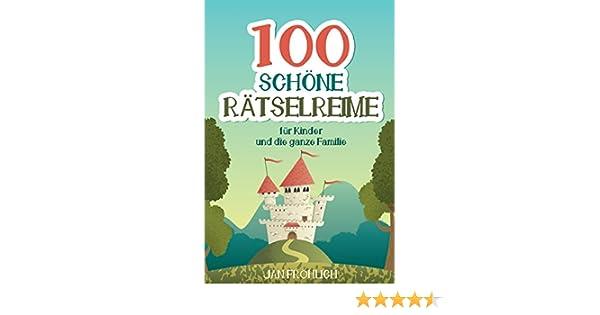 100 Schöne Rätselreime Für Kinder Und Die Ganze Familie Versrätsel