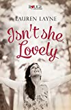 Isnt She Lovely: A Rouge Contemporary Romance