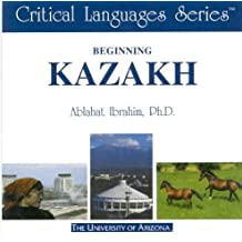 Beginning Kazakh: CD-ROM (Critical Languages)