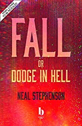 Fall, or Dodge in Hell