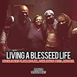 Living a Blessed Life (feat.Pamlar Clark & Bruce Bell) [BVG] [feat. Pamlar Clark & Bruce Bell]