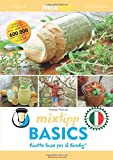 mixtipp Basics - Ricette base per il Bimby