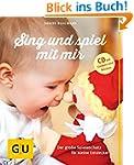 Sing und spiel mit mir (mit CD): Der...