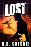 L O S T: A Hard Boiled Murder Mystery (A Detective Bobby Mac Thriller Book 2)
