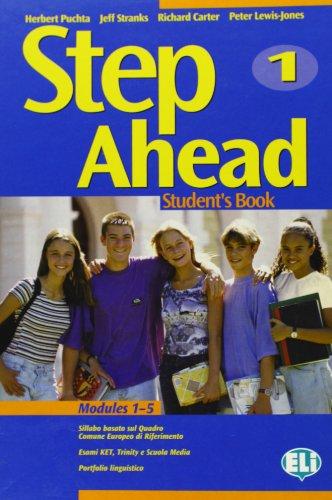 Step ahead. Student's book. Per la Scuola media. Con CD-ROM