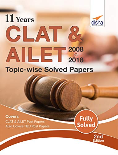 11 Years CLAT & AILET (2008-18) Topic-wise Solved Papers