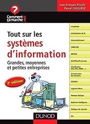 Tout sur les systèmes d'information - 2e édition - Grandes, moyennes et petites entreprises
