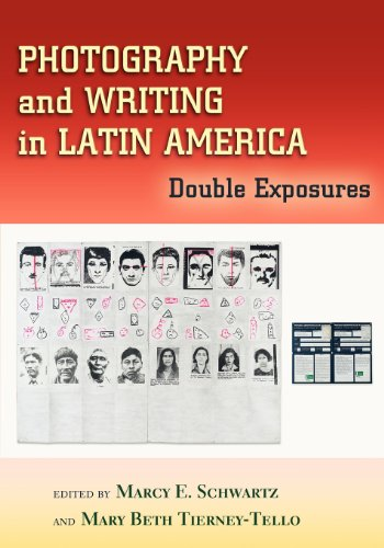 Photography and Writing in Latin America: Double Exposures