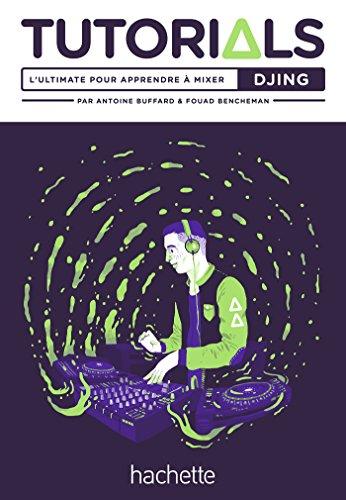 Tutorials Djing (Hors Collection Loisirs)