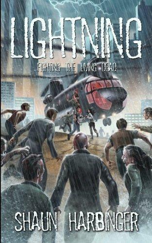 Lightning: Fighting the Living Dead (Undead Rain) (Volume 3) by Shaun Harbinger (2015-06-02)
