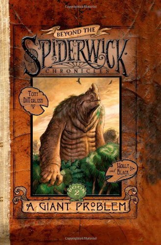 A Giant Problem (Beyond the Spiderwick Chronicles) por Holly Black