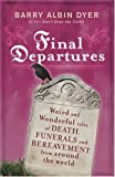 By Barry Albin Dyer Final Departures (New edition) [Paperback]