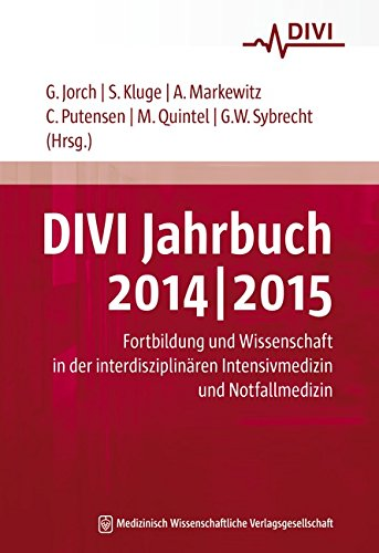 DIVI Jahrbuch 2014/2015: Fortbildung und Wissenschaft in der interdisziplinären Intensivmedizin und Notfallmedizin