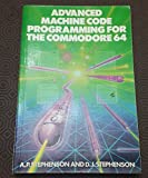 Advanced Machine Code: Programming for the Commodore 64 - Best Reviews Guide