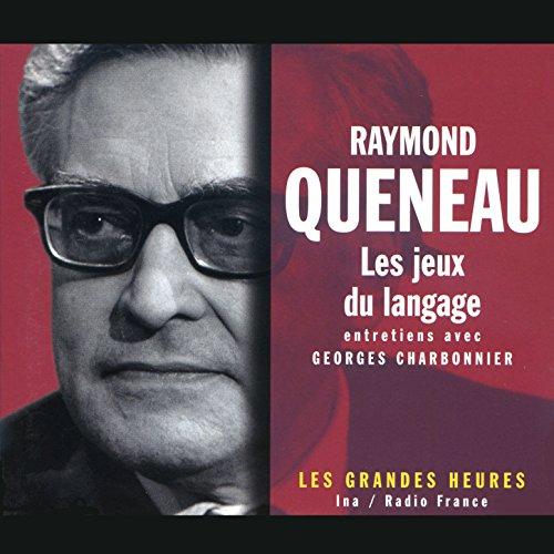 raymond-queneau-les-jeux-du-langage-les-grandes-heures-radio-france-ina