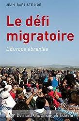 Le défi migratoire : L'Europe ébranlée