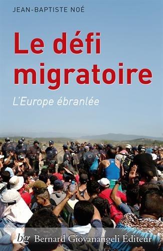 Le dfi migratoire: L'Europe branle.