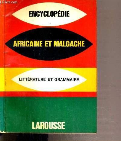 ENCYCLOPEDIE AFRICAINE ET MALGACHE - LITTERATURE ET GRAMMAIRE