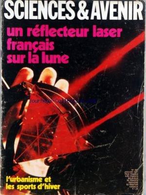 SCIENCES ET AVENIR [No 287] du 01/01/1971 - LES FERROELECTRIQUES - LES NOUVEAUX HYDROPTERES - TERRELUNE AU CENTIMETRE - COSMOS ENCYCLOPEDIE - 1971 DANS L'ESPACE - UN SCIENTIFIQUE - PRIX NOBEL DE LA PAIX - LA VIE AUX LIMITES DE L'IMPOSSIBLE - URBANISME A 200 METRES - LE SECRET DES PEINTURES EGYPTIENNES