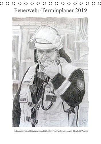 Feuerwehr-Terminplaner (Tischkalender 2019 DIN A5 hoch): Terminplaner für Feuerwehrleute und deren Familien (Familienplaner, 14 Seiten ) (CALVENDO Kunst)