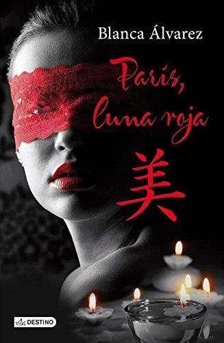París, luna roja (Punto De Encuentro Destino) (De 50 Grey Sombras Las)