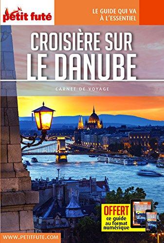 Descargar Libro Croisière sur le Danube de Petit Futé