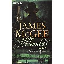 Das Höllenschiff: Historischer Kriminalroman