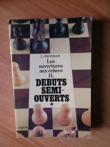 Théorie moderne des ouvertures aux échecs. 3 La défense sicilienne