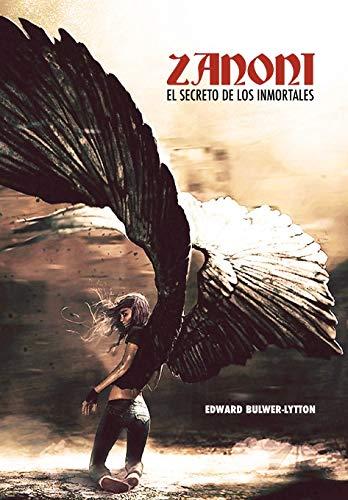 Zanoni: El Secreto de los Inmortales por Edward Bulwer-Lytton
