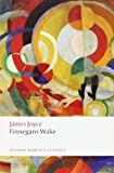 Finnegans Wake. James Joyce (Oxford World's Classics (Paperback)) by James Joyce (2012-06-01)
