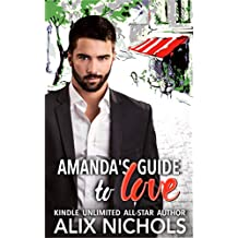Amanda's Guide to Love - a romantic comedy (English Edition)