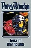 Perry Rhodan, Bd.61: Terra im Brennpunkt (Perry Rhodan Silberband)