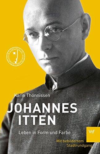 Johannes Itten: Leben in Form und Farbe