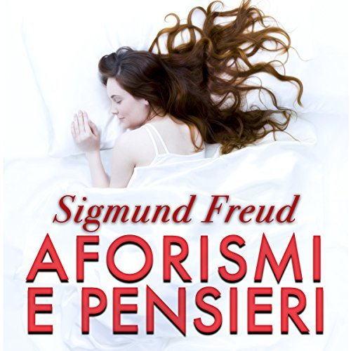 Aforismi e pensieri   Sigmund Freud