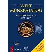 Weltmünzkatalog 20. & 21. Jahrhundert: 1900 - 2013